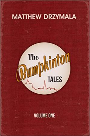 The Bumpkinton Tales : Matthew Drzymala