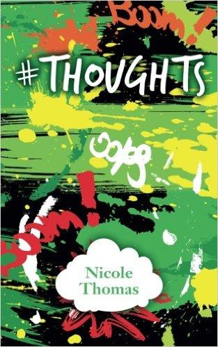 Nicole Thomas : #Thoughts