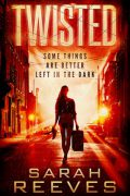 Twisted : Sarah Reeves