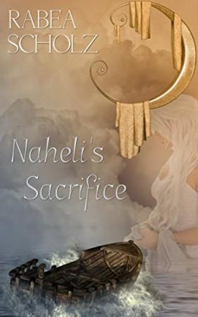 Naheli's Sacrifice : Rabea Scholz