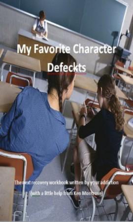 My Favorite Character Defects : Ken Montrose