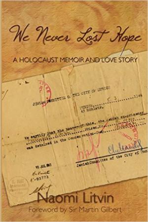 We Never Lost Hope : Naomi Litvin