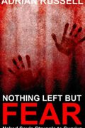 Nothing Left But Fear : Adrian Russell
