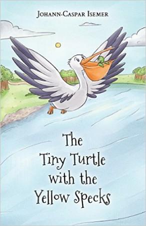 The Tiny Turtle With The Yellow Specks : Johann-Caspar Isemer