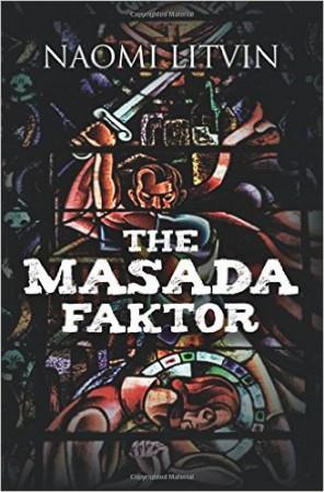 The Masada Faktor : Naomi Litvin