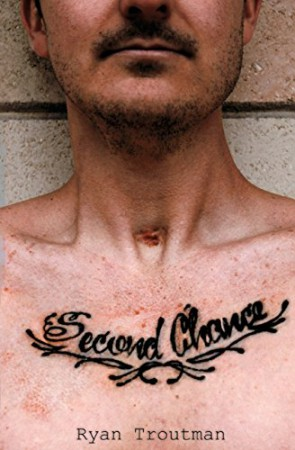 Second Chance : Ryan Troutman