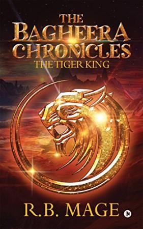 The Bagheera Chronicles : R. B. Mage