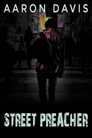 Street Preacher : Aaron Davis