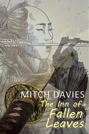 The Inn of Fallen Leaves : Mitch Davies