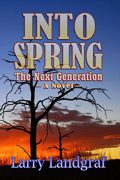 Into Spring : Larry Landgraf
