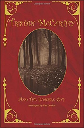 Tristan McCarthy and The Invisible City : Tim Gordon