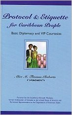 Protocol & Etiquette for Caribbean People : Alice Thomas-Roberts