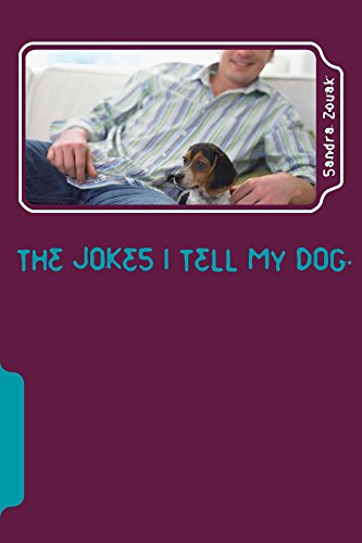 The Jokes I Tell My Dog : Sandra Zouak