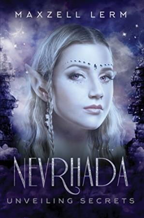 Nevrhada, Unveiling Secrets : Maxzell Lerm