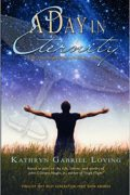 A Day In Eternity : Kathryn Gabriel Loving