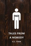 Tales From A Nobody : G.C. Cook