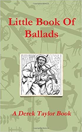 Little Book of Ballads: Derek Taylor