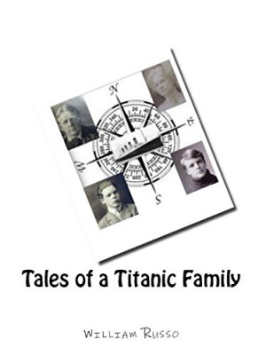 Tales of a Titanic Family : William Russo