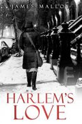 Harlem's Love : James Malloy