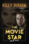 The Movie Star and Me : Kelly Durham