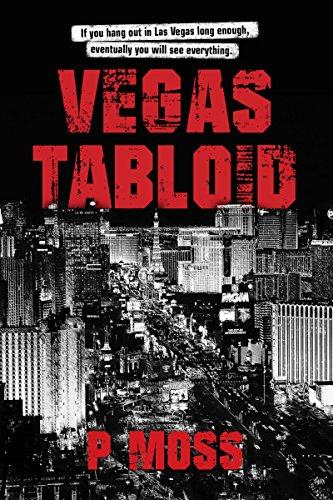 Vegas Tabloid : P Moss
