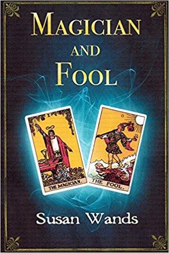 Magician And Fool : Susan Wands
