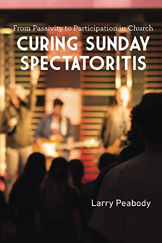 Curing Sunday Spectatoritis : Larry Peabody