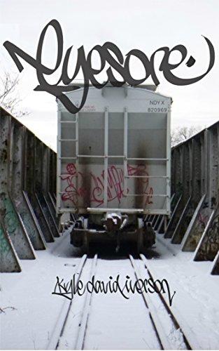 Eyesore : Kyle David Iverson