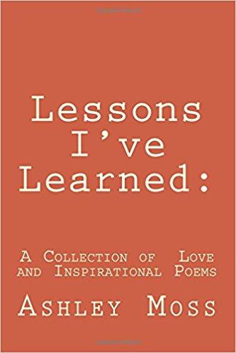 Lessons I've Learned : Ashley Moss