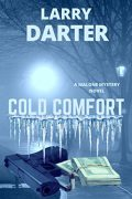 Cold Comfort : Larry Darter