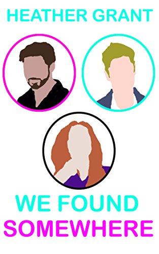We Found Somewhere : Heather Grant