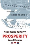 Our Bold Path To Prosperity : Joyce DiLorenzo